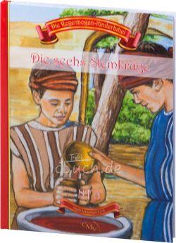 Die Regenbogen-Kinderbibel - Die sechs Steinkrüge - NT 5
