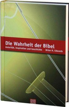 Brian Edwards: Die Wahrheit der Bibel - 3L Verlag
