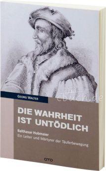 Georg Walter: Die Wahrheit ist untödlich