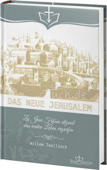 Willem Teellinck: Das neue Jerusalem