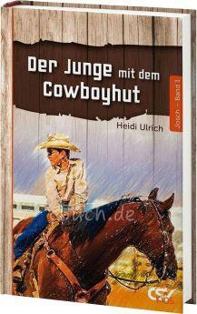 Ulrich: Der Junge mit dem Cowboyhut (Band 1)