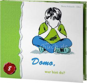 Berta Schmidt-Eller: Domo, wer bist du? (MP3-Hörbuch)