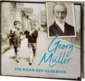 Bühne: Georg Müller - Ein Mann des Glaubens (Audio-Vortrag)