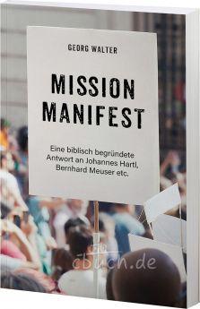 Georg Walter: Mission Manifest