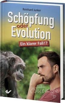 Reinhard Junker: Schöpfung oder Evolution - Ein klarer Fall?
