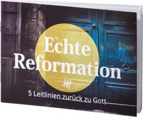 Echte Reformation - Verteilheft - Fünf Sola der Reformation