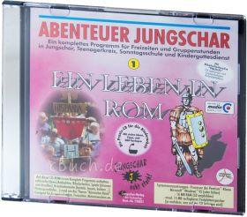 Abenteuer Jungschar: Ein Leben in Rom (CD-ROM)