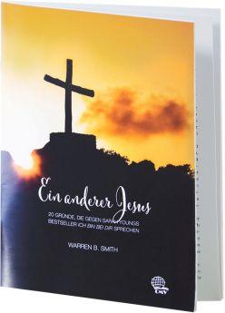 Smith: Ein anderer Jesus - 20 Gründe gegen Sarah Young
