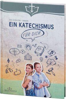 Schouten-Verrips: Ein Katechismus für dich
