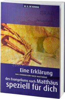 de Koning: Das Evangelium nach Matthäus