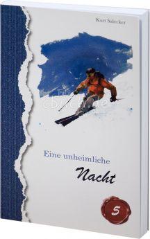 Kurt Salecker: Eine unheimliche Nacht