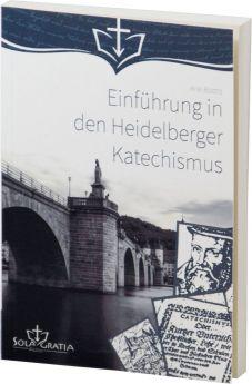 Baars: Einführung in den Heidelberger Katechismus - Sola Gratia Medien
