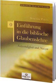 Peters: Einführung in die Biblische Glaubenslehre