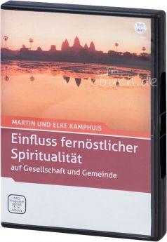 Kamphuis: Einfluss fernöstlicher Spiritualität auf Gesellschaft und Gemeinde (DVD + MP3-Vortrag)