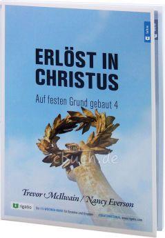 McIlwain & Everson: Erlöst in Christus - Ein Kurs