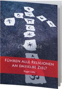 Liebi: Führen alle Religionen an dasselbe Ziel?
