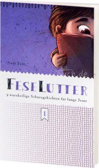 Andreas Fett: Feselutter (Band 1)