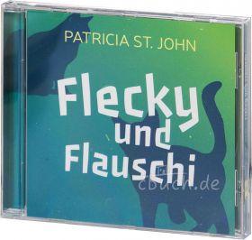 Flecky und Flauschi (Hörbuch)