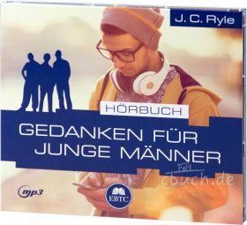 J. C. Ryle: Gedanken für junge Männer (MP3-Hörbuch)