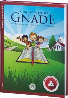 Generationen der Gnade – Familien-Andachtsbuch – Jahr 3