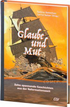 Kettschau/Setzer (Hrsg): Glaube und Mut