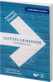 Strauch: Gottes Gemeinde unterstützen - Studienführer