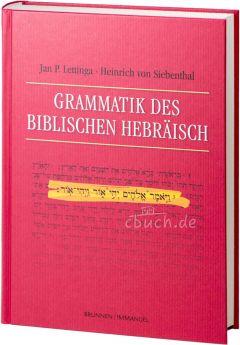 Lettinga / von Siebenthal: Grammatik des Biblischen Hebräisch