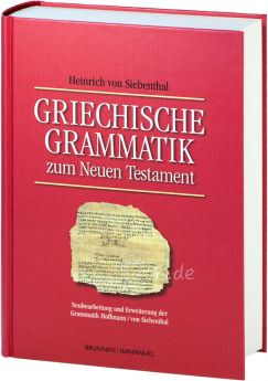 Siebenthal: Griechische Grammatik zum Neuen Testament
