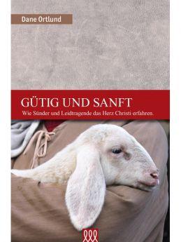 Ortlund: Gütig und sanft