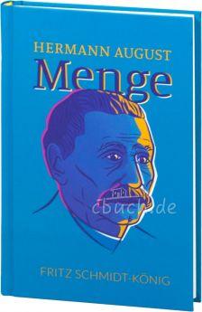 König: Hermann August Menge