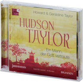 Taylor: Hudson Taylor - Hörbuch (Hörbuch-CD)