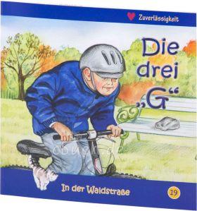 """Die drei """"G"""" - In der Waldstraße 19"""