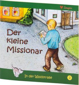 Der kleine Missionar - In der Waldstraße 2