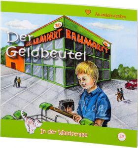 Der Geldbeutel -  In der Waldstraße 24