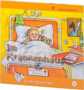 Im Krankenhaus -  In der Waldstraße 26