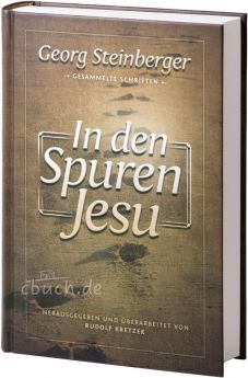 Steinberger: In den Spuren Jesu
