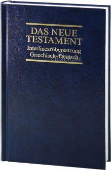 Das Neue Testament - Griechisch / Deutsch (interlinear)