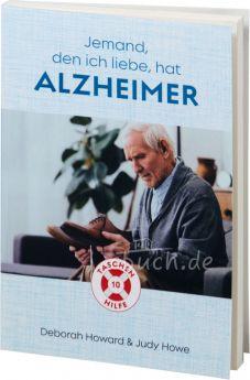 Howard / Howe: Jemand, den ich liebe, hat Alzheimer - Taschenhilfe #10