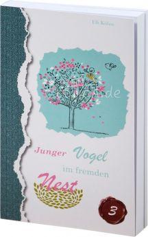 Elli Kühne: Junger Vogel im fremden Nest