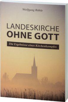Rühle: Landeskirche ohne Gott