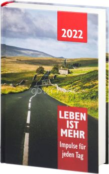 Leben ist mehr 2022 (Hardcover)