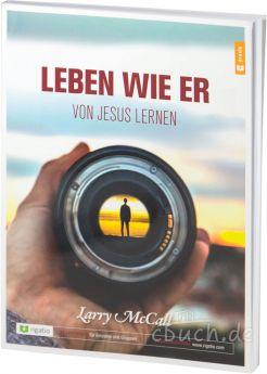 Leben wie Er - Von Jesus lernen - Ein rigatio Kurs