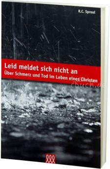 R.C. Sproul Leid meldet sich nicht an - 3L Verlag