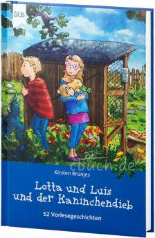 Brünjes: Lotta und Luis und der Kaninchendieb