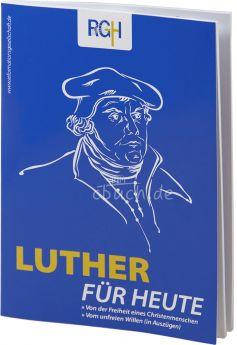 Luther für Heute