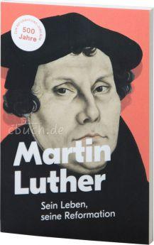 Andreas Alt: Martin Luther – Sein Leben, seine Reformation