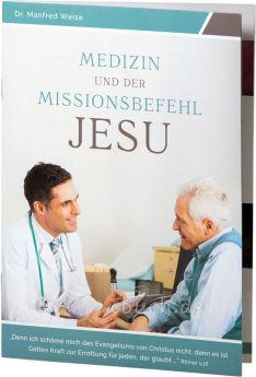Weise: Medizin und der Missionsbefehl Jesu