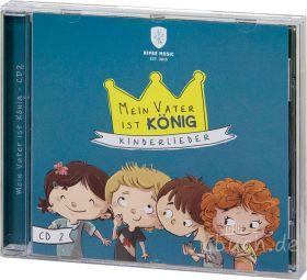 Mein Vater ist König - Vol. 2 (Audio-Musik-CD)