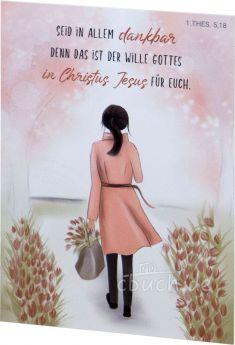 Postkarte - Seid in allem dankbar - 1. Thessalonicher 5,18 - Mias Schatzkammer