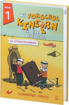 Volkmann (Hrsg.): Mit Vorschulkindern die Bibel entdecken, Band 1